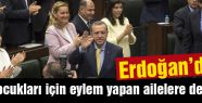Erdoğan'dan eylem yapanlara Annelere destek
