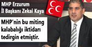 Erzurum'da MHP mitingiine AKP Kıskançlığı
