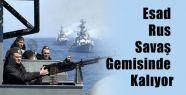 Esad Rus Savaş Gemisinde mi Kalıyor ?