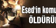 Esed'in komutanı öldürüldü