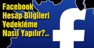 Facebook Hesap Bilgilerinizi yedekleyin