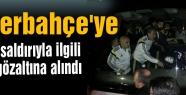 Fenerbahçe'ye saldırıyla ilgili 2 kişi gözaltına alındı
