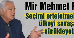 Fırat; AKP Büyük Provokasyonlar Yapabilir
