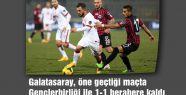 Galatasaray, Gençlerbirliği ile 1-1 berabere kaldı