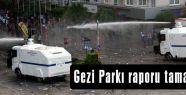 Gezi Parkı raporu tamamlandı