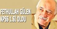 Fethullah Gülen KPSS 1.si oldu