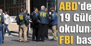 Gülen okullarına FBI baskını