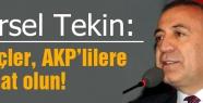 Gürsel Tekin: Gençler, AKP'lilere damat olun!