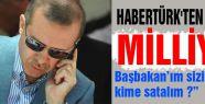 Habertürk Derken Şimdi de Milliyet...