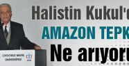 Halistin Kukul'dan 'AMAZON' Tepkisi