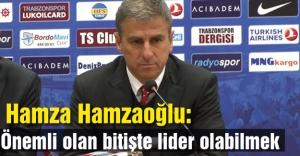 Hamzaoğlu: Çok önemli bir maça çıktık.