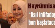 Hayrunnisa Gül''den çarpıcı açıklama