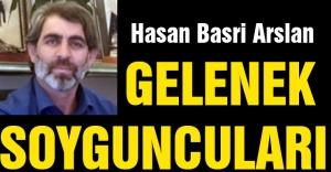 H.Basri Arslan: Gelenek Soyguncuları