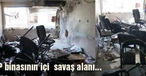 HDP binasının içi  savaş alanı...