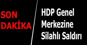 HDP Genel Merkezine Silahlı Saldırı