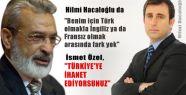 Hilmi Hacaloğlu'na Türklük tepkisi