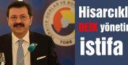 Hisarcıklıoğlu, DEİK'dan istifa etti