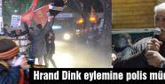 Hrand Dink eylemine polis müdahalesi