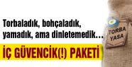İÇ GÜVENCİK(!) PAKETİ