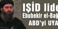 IŞİD ABD'Yİ UYARDI!