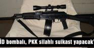 """""""IŞİD bombalı, PKK silahlı suikast yapacak"""""""