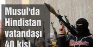 IŞİD Musul'da Hintli işçileri kaçırdı