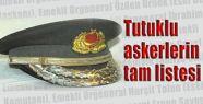 İsim İsim Tutuklu Askerler