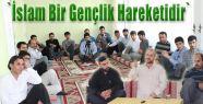 İslam Bir Gençlik Hareketidir