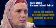 İslamcılar geçmişi pazarlıyor