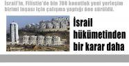 İsrail hükümetinden bir karar daha