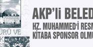 İstanbul Belediyesi Hz.Peygamberi resimleyen kitaplara sponsor olmuş