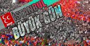 İstanbul'da Büyük Gün...