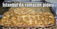 İstanbul'da ramazan pidesi kaç lira?