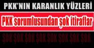 İşte PKK'nın Karanlık Yüzleri