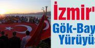 """İzmir'de """"Gök-Bayrak Yürüyüşü"""""""
