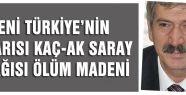 Kaç-ak saray acı bir Türkiye gerçeği