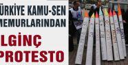 KAMU-SEN'den sıradışı protesto...