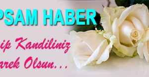 Kapsam Haber ailesi olarak Regaip Kandilini Kutluyoruz...