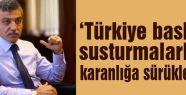 Karaca: Türkiye baskı ve susturmalarla karanlığa sürükleniyor