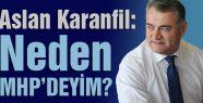 Karanfil; Neden MHP'deyim