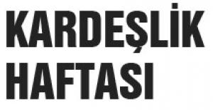KARDEŞLİK HAFTASI