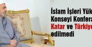 Katar ve Türkiye O Davette Yok!