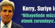 Kerry, Suriye politikası hakkında dikkat çekici açıklamalar yaptı.