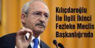 Kılıçdaroğlu Fezlekesi Mecliste