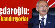 Kılıçdaroğlu;