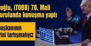 Kılıçdaroğlu TOBB70. Mali Genel Kurulunda konuşma yaptı