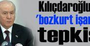 Kılıçdaroğlu'na 'bozkurt tepkisi