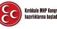 Kırıkkale'de MHP Kongre hazırlıklarına başladı