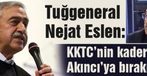 KKTC'nin kaderi Akıncı'ya bırakılamaz