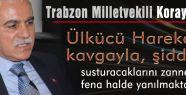 KORAY AYDIN: AKP MECLİSTE TERÖR ESTİRİYOR